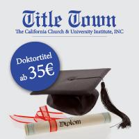 Title Town Doktortitel - Professorentitel - Diplome - Bachelor - Master - Kirchentitel